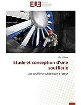 Etude Et Conception D'Une Soufflerie (Omn.Univ.Europ.)