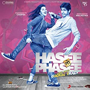 Hasee Toh Phasee: Love Goes Cuckin Frazy