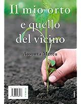 Il mio orto e quello del vicino (Italian Edition)