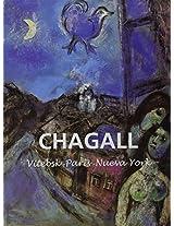 Chagall: Vitebsk-Paris-Nueva York/ Vitebsk-Paris-New York