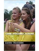 L'donne Appassionate di Polonia (Italian Edition)