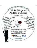 Duke Ellington And His Famouse Orchestra (1940-1941) Restored for Blu-ray Audio Featuring Audio Only and Video Disc Produced with Short Films by Charly Chaplin
