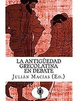 La antiguedad grecolatina en debate
