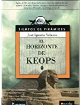 El horizonte de Keops / The Life of Cheops