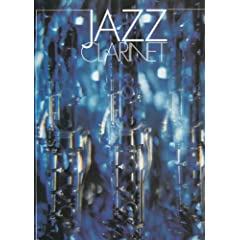 Jazz Clarinet: Jazz Standards with Chord Symbols for Guitar and Keyboard Accompaniments v. 1