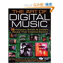 The Art Of Digital Music: 56 Visionary Artists & Insiders Reveal Their Creative Secrets