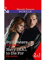 Still Waters: Still Waters / Navy Seal to Die For (Faces of Evil, Book 2)