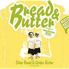 Silver Bread&amp;Golden Butter~Early Best 1972-1981~