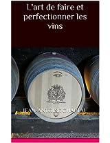 L'art de faire et perfectionner les vins