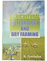 Agricultural Meteorology and Dry Farming