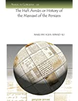 The Haft Sman or History of the Masnawi of the Persians (Analecta Gorgiana)