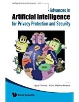 Advances In Artificial Intelligence For Privacy Protection And Security: Volume 1