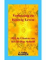Verlossing en Eeuwig Leven  101 de Citaten van het Heilige Schrift