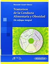 Trastornos De La Conducta Alimentaria Y Obesidad / Eating Behavior Disorders and Obesity: Un Enfoque Integral