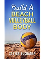 Build a Beach Volleyball Body
