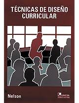 Tecnicas De Diseno Curricular/ Curriculum Design Techniques