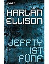 Jeffty ist fünf: Erzählung