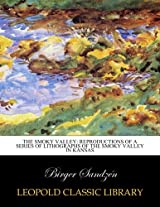 The Smoky Valley: reproductions of a series of lithographs of the Smoky Valley in Kansas