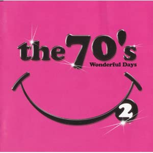 The 70's 2 -Wonderful Days-