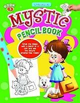 Mystic Pencil Book 3 (Mystic Pencil Books)