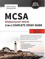 MCSA Windows Server 2012 R2 3-In-1 Complete Study Guide: Exam 70-410, 70-411, 70-412