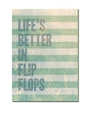 Lienzos Decoración Vertical Life Is Better In Flipsflops