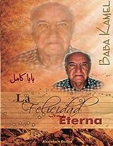Baba Kamel: La Felicidad Eterna