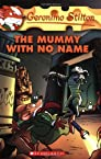 The Mummy with No Name: 26 (Geronimo Stilton #26)