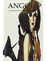 Angola: Volume 1
