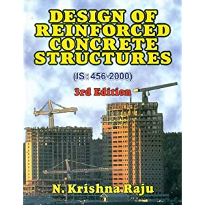 Design of Reinforced Concrete Structure (IS: 456-2000)