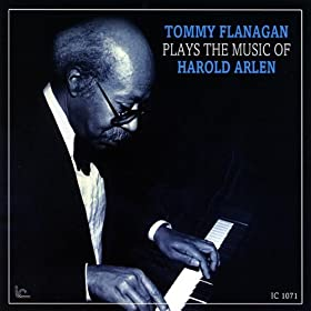 ♪Tommy Flanagan Plays the Music of Harold Arlen/Tommy Flanagan | 形式: MP3 ダウンロード