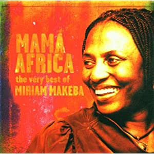 Mama Africa The Very Best Of Miriam Makeba