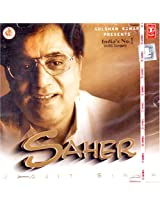 Saher By Jagjit Singh (Indian Music/ Indian Classical/ Hindi Music/ Legend/ Jagjit Singh/ T series)