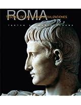Roma Tesoros de las Grandes Civilizaciones/ Rome Treasures of Old Civilizations