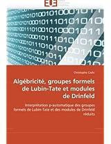 Algebricite, Groupes Formels de Lubin-Tate Et Modules de Drinfeld