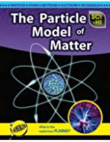 The Particle Model of Matter (Sci-Hi)