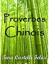 Proverbes Chinois (Un Monde de Proverbes t. 9) (French Edition)