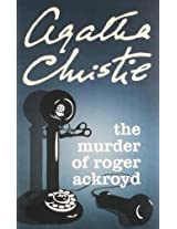 Agatha Christie : The Murder of Roger Ackroyd