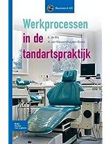 Werkprocessen in de Tandartspraktijk