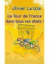 Le Tour de France dans tous ses états ! (French Edition)