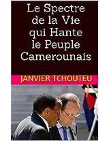 Le Spectre de  la Vie qui Hante le Peuple Camerounais (French Edition)