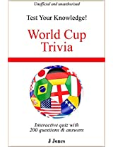 World Cup Trivia (Test Your Knowledge Book 1)