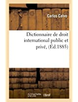 Dictionnaire de Droit International Public Et Prive, (Sciences Sociales)