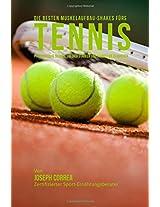 Die Besten Muskelaufbau-shakes Furs Tennis