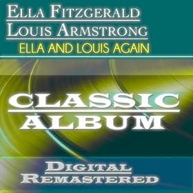 ♪Ella and Louis Again (Classic Album - Digital Remastered)/Ella Fitzgerald, Louis Armstrong | 形式: MP3 ダウンロード