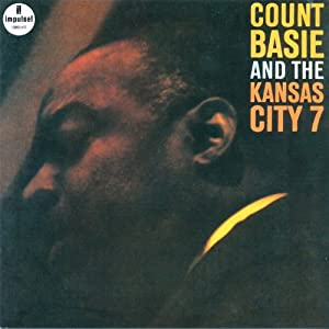 Count Basie And The Kansas City 7