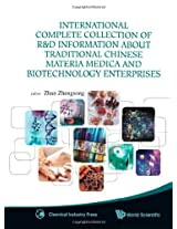 International Complete Collection of R&D Information About Traditional Chinese Materia Medica and Biotechnology Enterprises