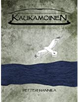 Kaukamoinen (Finnish Edition)