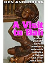 A Visit to Bali (2 Bags and a Pack World Tour Book 4)