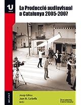 La producció audiovisual a Catalunya. 2005-2007 (UNICA-Estudis)